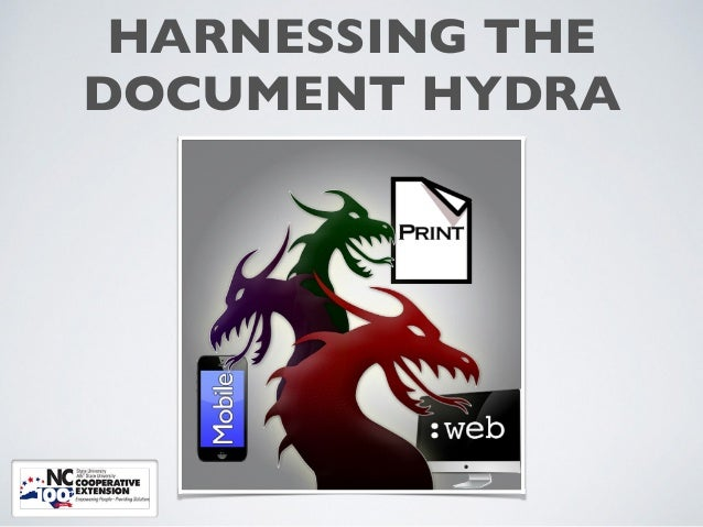 HARNESSING THE ! DOCUMENT HYDRA