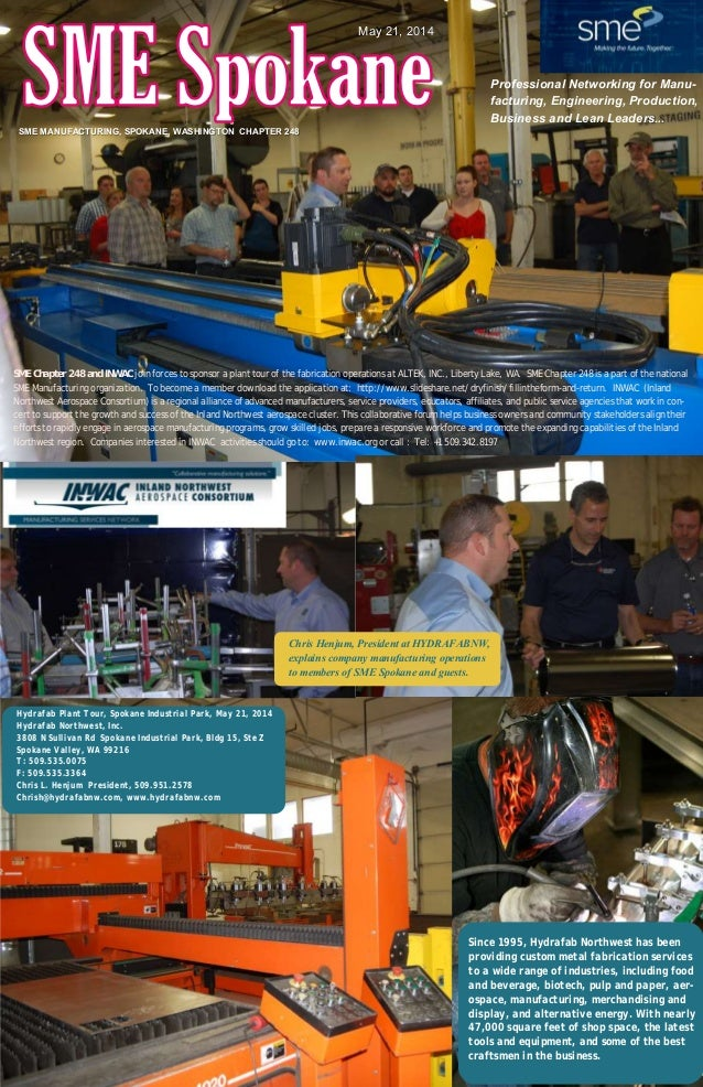 SME MANUFACTURING, SPOKANE, WASHINGTON CHAPTER 248 Professional Networking for Manu- facturing, Engineering, Production, B...