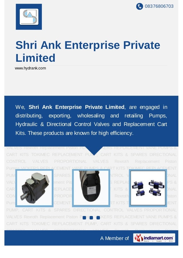 08376806703   Shri Ank Enterprise Private   Limited   www.hydrank.comVICKERS REPLACEMENT VANE PUMPS & CART KITS TOKIMEC RE...