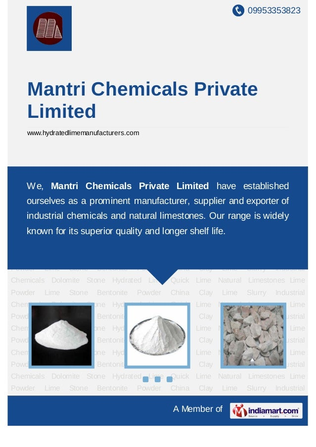 09953353823A Member ofMantri Chemicals PrivateLimitedwww.hydratedlimemanufacturers.comHydrated Lime Quick Lime Natural Lim...