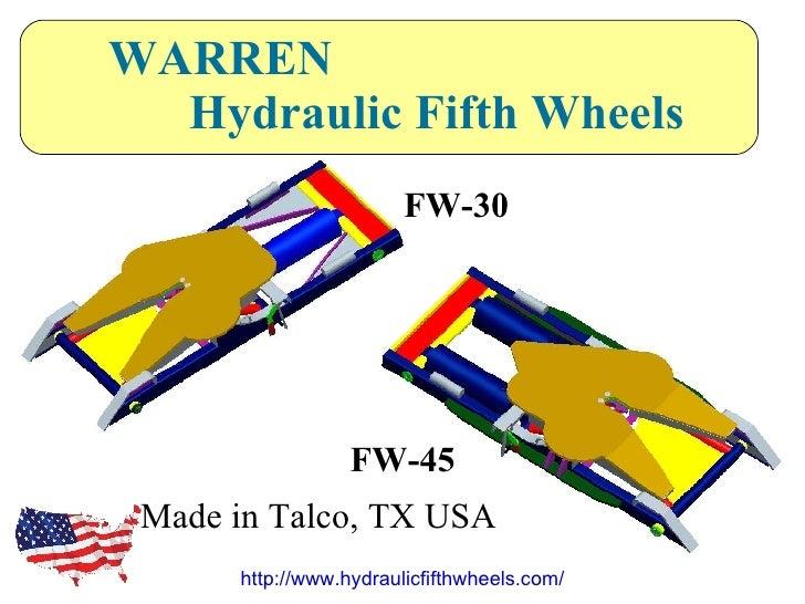 http://www.hydraulicfifthwheels.com/ WARREN Hydraulic Fifth Wheels FW-30 FW-45 Made in Talco, TX USA