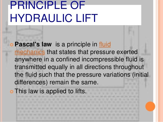 Pascal s Principle and Hydraulics