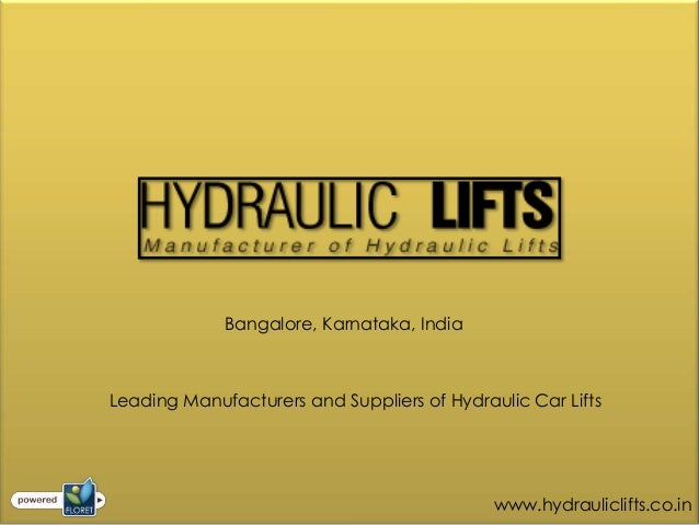 Bangalore, Karnataka, IndiaLeading Manufacturers and Suppliers of Hydraulic Car Lifts                                     ...