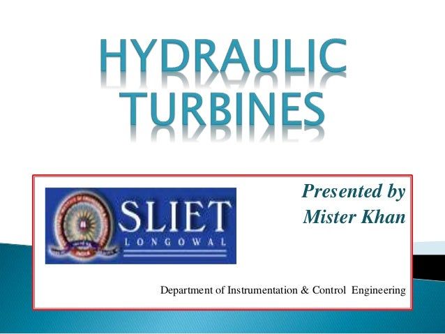 Presented by Mister Khan Department of Instrumentation & Control Engineering