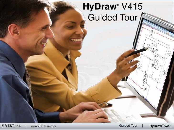 HyDraw V415                                            ®                                           Guided Tour            ...