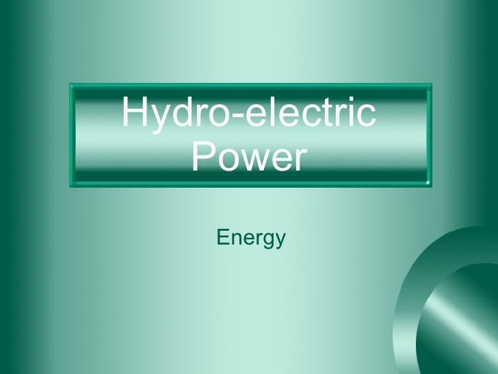 Hydro-electric Power Energy
