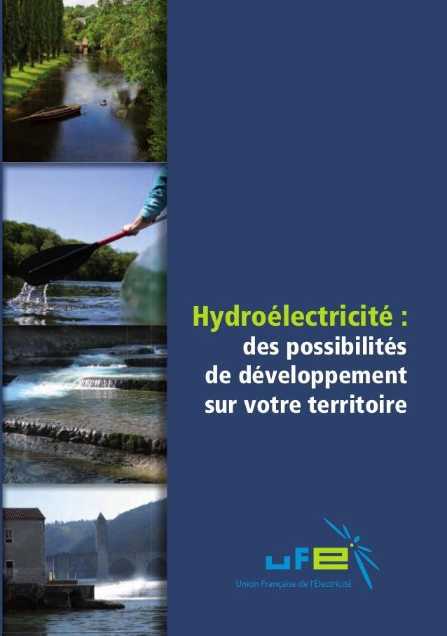 Hydroélectricité :                                                             des possibilités                           ...