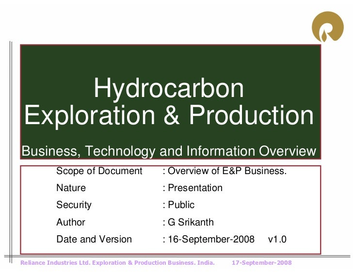 Hydrocarbon Exploration & ProductionBusiness, Technology and Information Overview            Scope of Document            ...