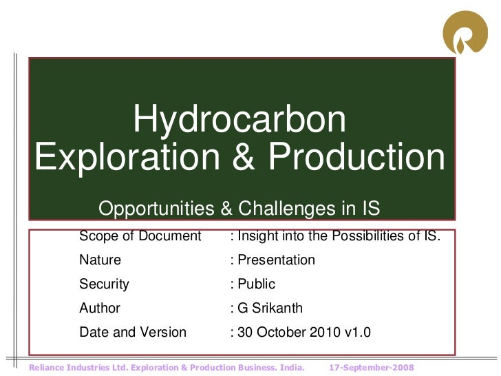 Hydrocarbon Exploration & Production                Opportunities & Challenges in IS            Scope of Document         ...