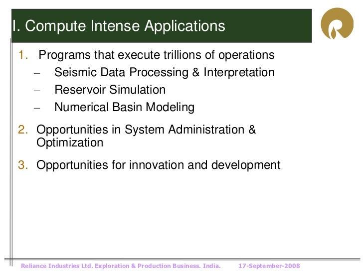 I. Compute Intense Applications1. Programs that execute trillions of operations   – Seismic Data Processing & Interpretati...