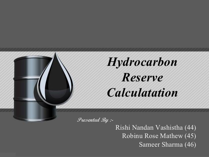 Hydrocarbon reserve estimation