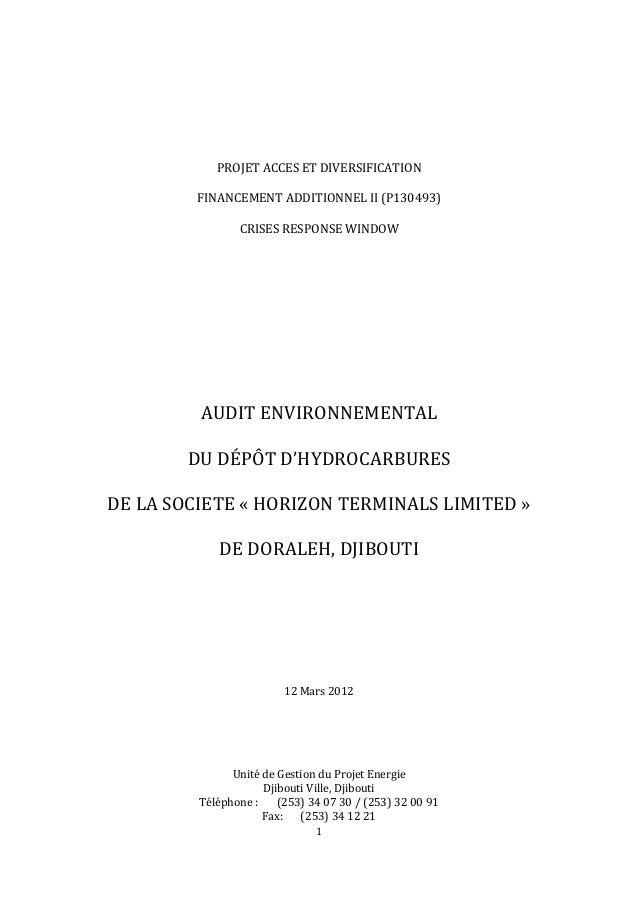 1 PROJET ACCES ET DIVERSIFICATION FINANCEMENT ADDITIONNEL II (P130493) CRISES RESPONSE WINDOW AUDIT ENVIRONNEMENTAL DU DÉP...