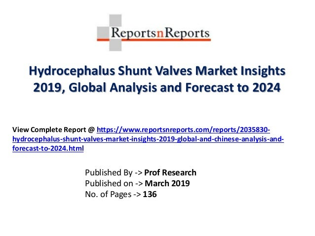 Hydrocephalus Shunt Valves Market 2024 Size, Share, Growth, Trends, F…