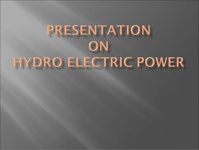 •Hydroelectricity is a form of hydropower.•It is form of renewable energy.•It produces no waste and carbon dioxide(CO2), w...