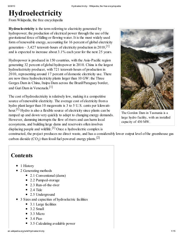3/28/13 Hydroelectricity- Wikipedia, the free encyclopedia en.wikipedia.org/wiki/Hydroelectricity 1/15 The Gordon Dam in T...