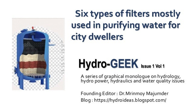 Hydro-GEEK Issue 1 Vol 1 A series of graphical monologue on hydrology, hydro power, hydraulics and water quality issues Fo...