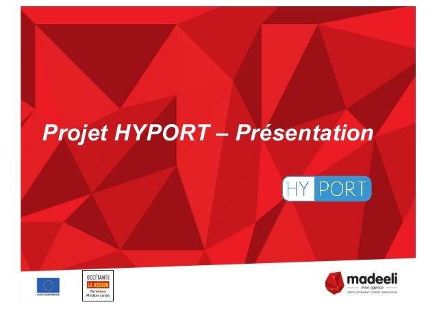 Projet HYPORT – Présentation OCCITANIE Pyrénées Méditerranée LA RÉGION