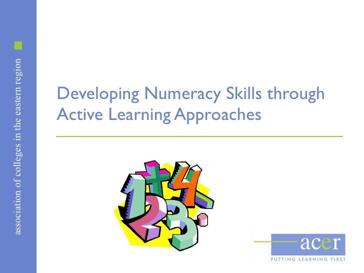 Developing Numeracy Skills through Active Learning Approaches