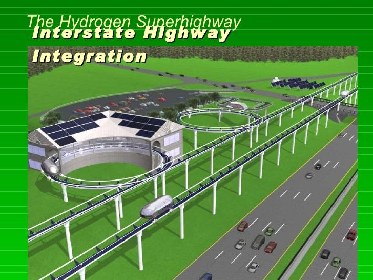 hydrogen highway A hydrogen highway is a chain of hydrogen-equipped filling stations and other hydrogen infrastructure along a road or highway which would allow hydrogen powered cars to travel.