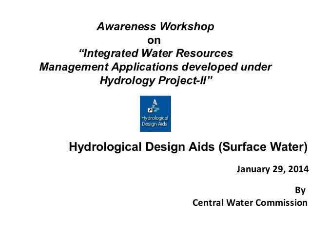 """Awareness Workshop on """"Integrated Water Resources Management Applications developed under Hydrology Project-II"""" January 29..."""