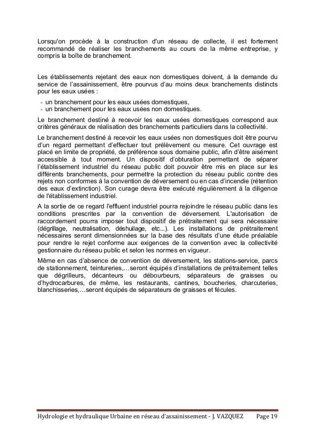 HydrologieethydrauliqueUrbaineenréseaud'assainissement‐J.VAZQUEZ Page19 Lorsqu'on procède à la construction d...