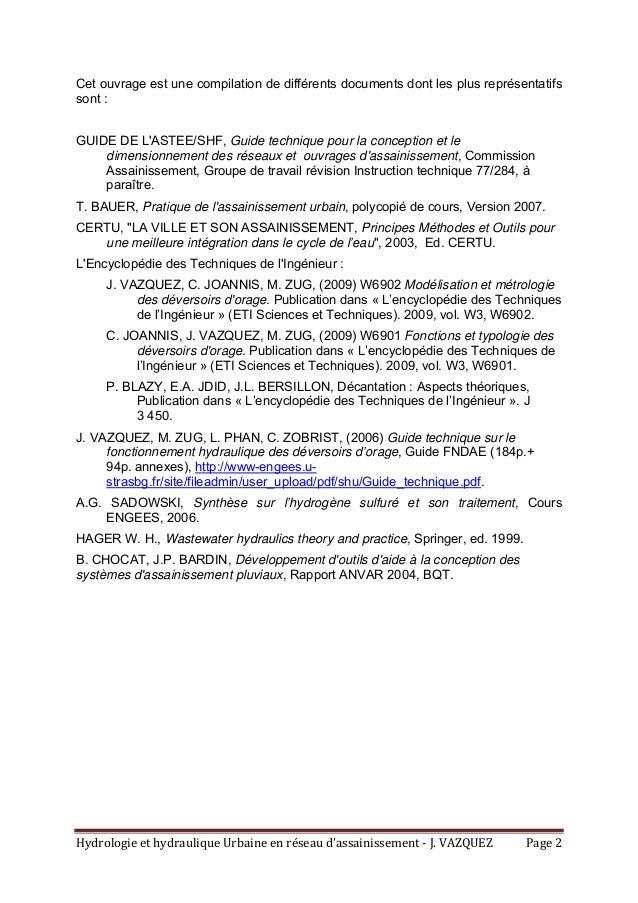HydrologieethydrauliqueUrbaineenréseaud'assainissement‐J.VAZQUEZ Page2 Cet ouvrage est une compilation de dif...
