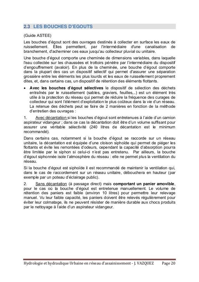 HydrologieethydrauliqueUrbaineenréseaud'assainissement‐J.VAZQUEZ Page20 2.3 LES BOUCHES D'EGOUTS (Guide ASTEE...