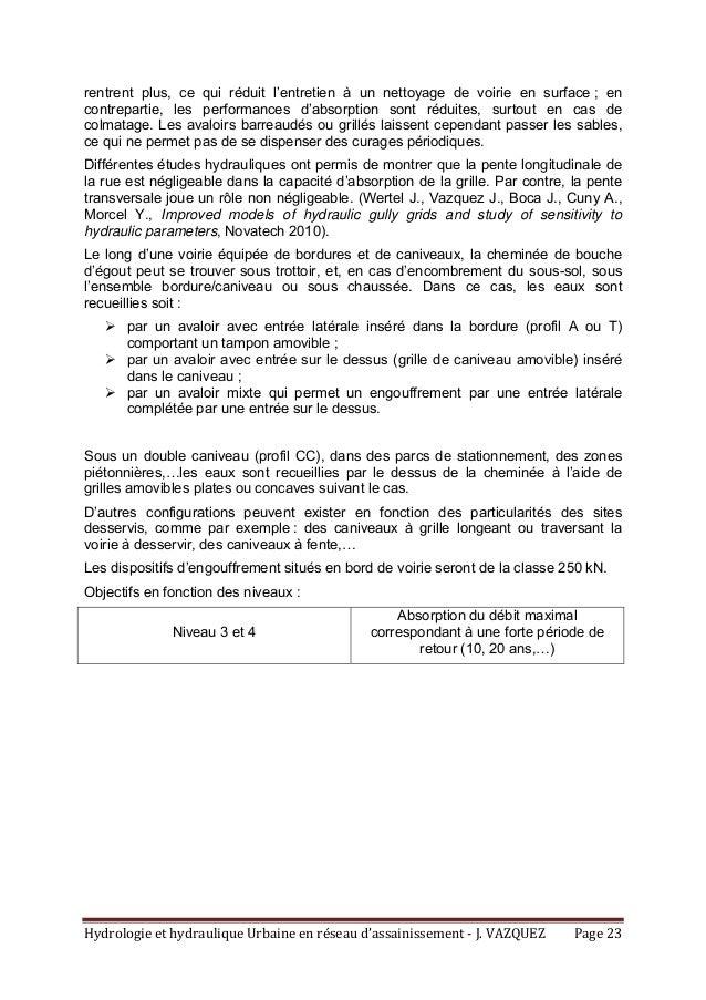 HydrologieethydrauliqueUrbaineenréseaud'assainissement‐J.VAZQUEZ Page23 rentrent plus, ce qui réduit l'entret...