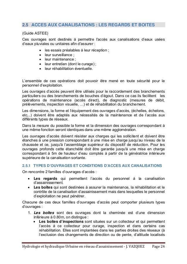 HydrologieethydrauliqueUrbaineenréseaud'assainissement‐J.VAZQUEZ Page24 2.5 ACCES AUX CANALISATIONS : LES REG...
