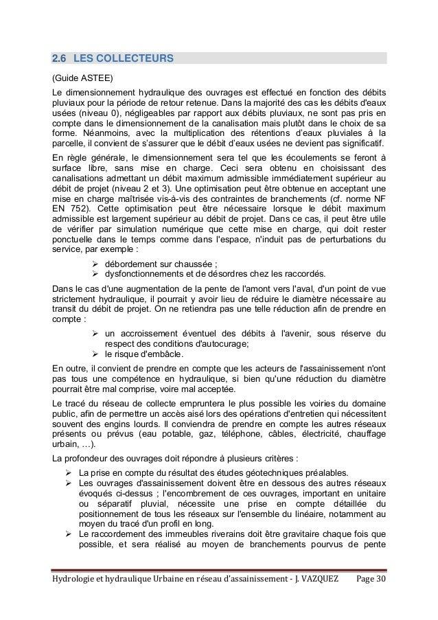 HydrologieethydrauliqueUrbaineenréseaud'assainissement‐J.VAZQUEZ Page30 2.6 LES COLLECTEURS (Guide ASTEE) Le ...