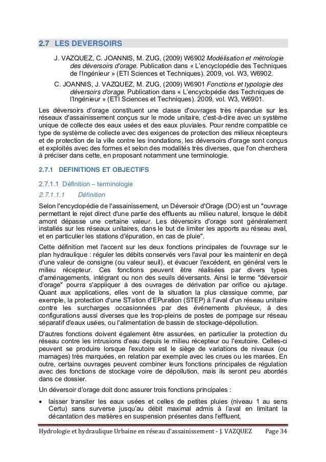 HydrologieethydrauliqueUrbaineenréseaud'assainissement‐J.VAZQUEZ Page34 2.7 LES DEVERSOIRS J. VAZQUEZ, C. JOA...
