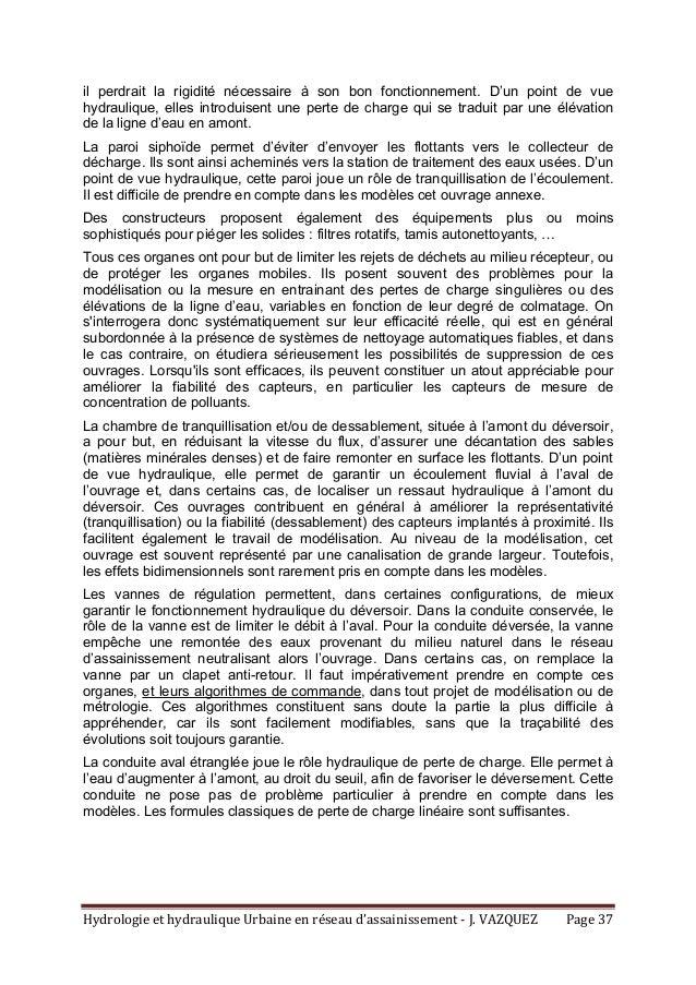 HydrologieethydrauliqueUrbaineenréseaud'assainissement‐J.VAZQUEZ Page37 il perdrait la rigidité nécessaire à ...