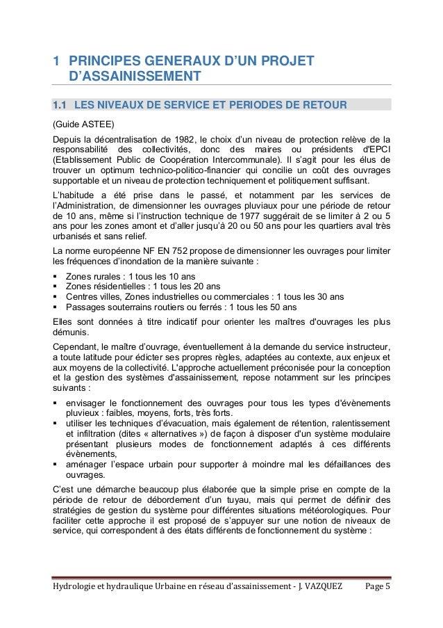 HydrologieethydrauliqueUrbaineenréseaud'assainissement‐J.VAZQUEZ Page5 1 PRINCIPES GENERAUX D'UN PROJET D'ASS...