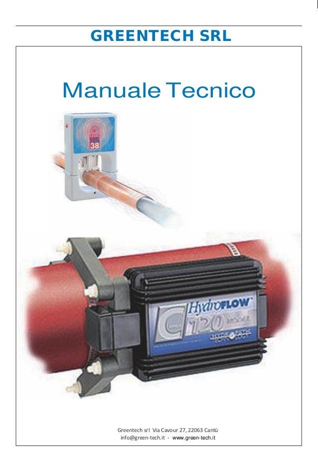 GREENTECH SRL Manuale Tecnico Greentech srl Via Cavour 27, 22063 Cantù info@green-tech.it - www.green-tech.it