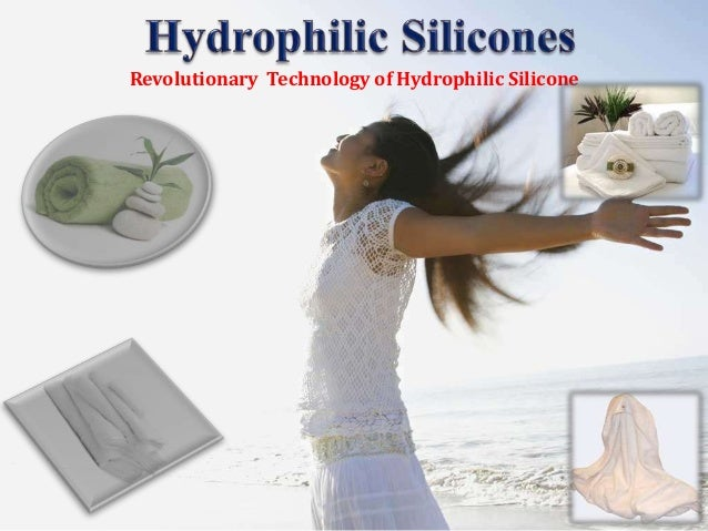 Revolutionary Technology of Hydrophilic Silicone