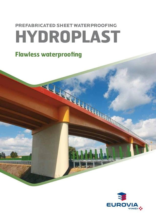 HYDROPLAST PREFABRICATED SHEET WATERPROOFING Flawless waterproofing