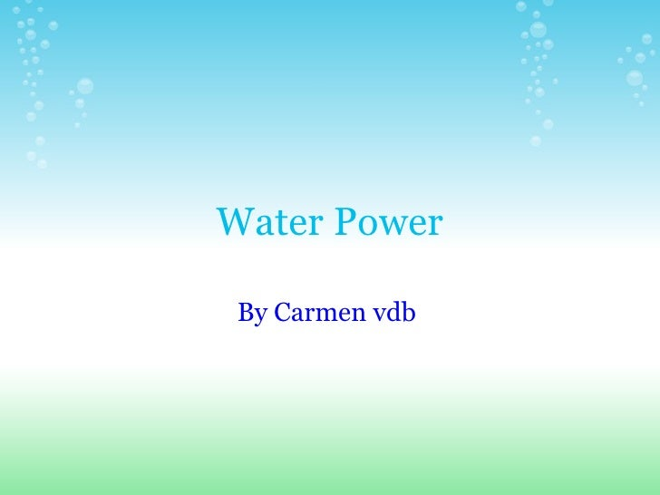 Water Power By Carmenvdb