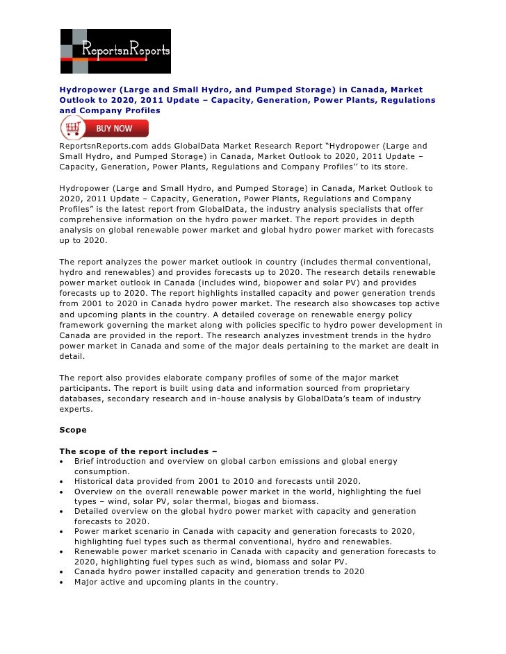 Hydropower (Large and Small Hydro, and Pumped Storage) in Canada, MarketOutlook to 2020, 2011 Update – Capacity, Generatio...