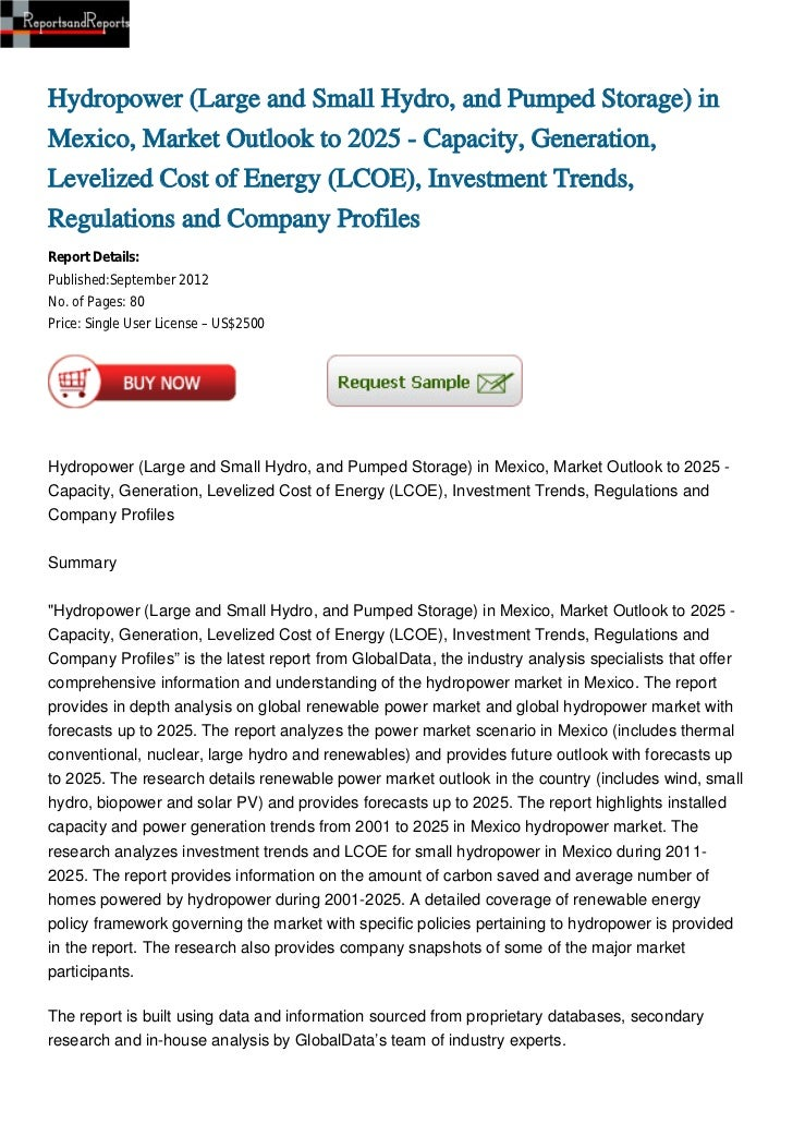 Hydropower (Large and Small Hydro, and Pumped Storage) inMexico, Market Outlook to 2025 - Capacity, Generation,Levelized C...