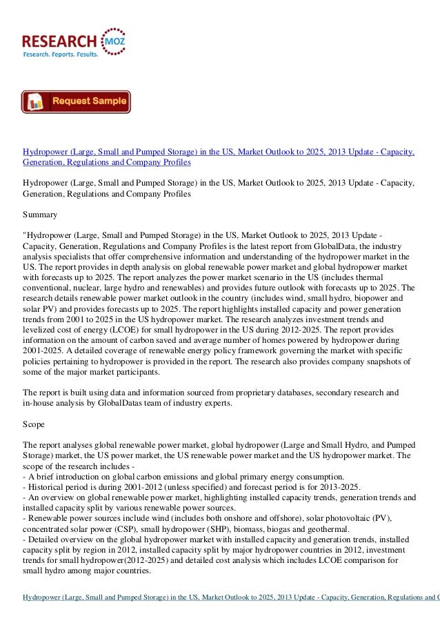 Hydropower (Large, Small and Pumped Storage) in the US, Market Outlook to 2025, 2013 Update - Capacity, Generation, Regula...