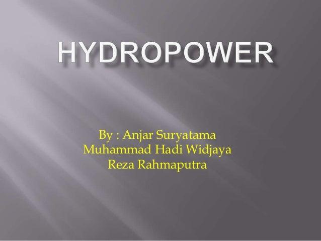 By : Anjar SuryatamaMuhammad Hadi Widjaya   Reza Rahmaputra
