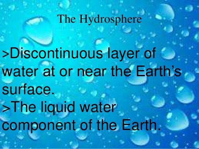 The Hydrosphere Slide 2