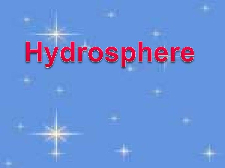 Hydrosphere<br />
