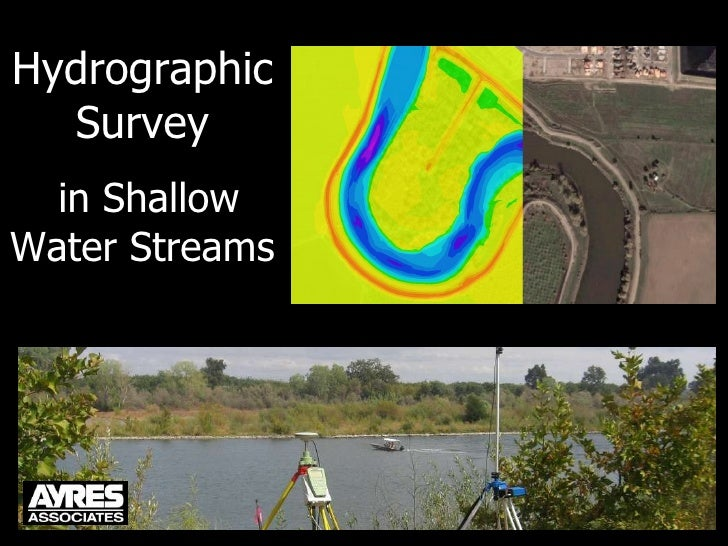 Hydrographic Survey in Shallow Water Streams