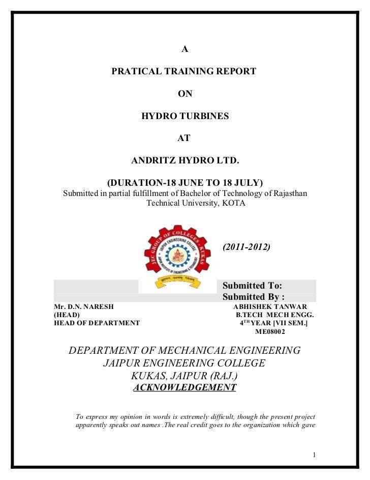 A                PRATICAL TRAINING REPORT                                      ON                          HYDRO TURBINES ...