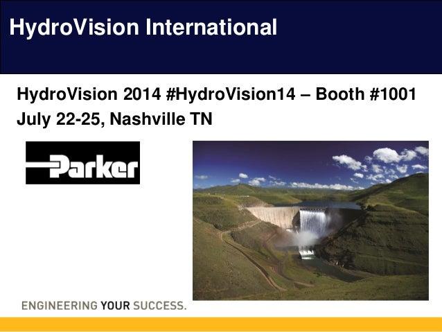 HydroVision International HydroVision 2014 #HydroVision14 – Booth #1001 July 22-25, Nashville TN