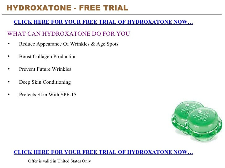 HYDROXATONE - FREE TRIAL   CLICK HERE FOR YOUR FREE TRIAL OF HYDROXATONE NOW… CLICK HERE FOR YOUR FREE TRIAL OF HYDROXATON...