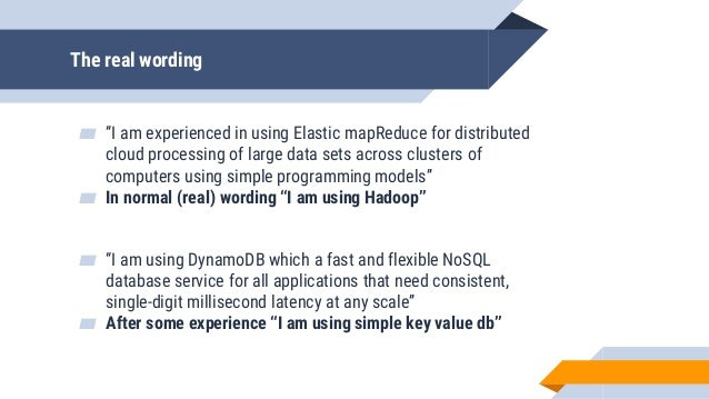 """The real wording ▰ """"I am experienced in using Elastic mapReduce for distributed cloud processing of large data sets across..."""