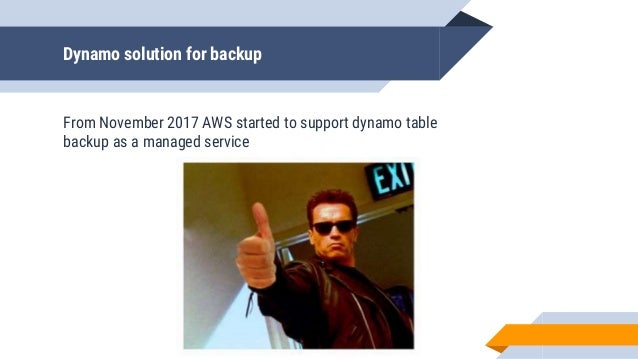 Dynamo solution for backup From November 2017 AWS started to support dynamo table backup as a managed service