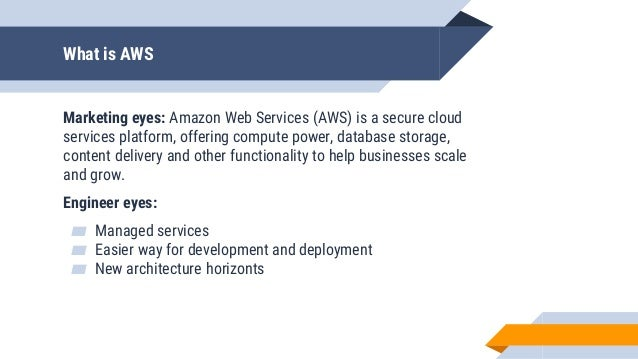What is AWS Marketing eyes: Amazon Web Services (AWS) is a secure cloud services platform, offering compute power, databas...